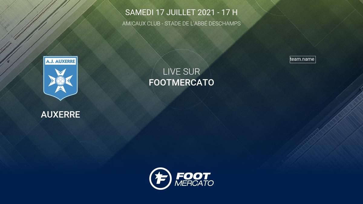 Résultat Auxerre - Orléans (1-3) Club Friendlies 3 de Amicaux Club 2021 17/7