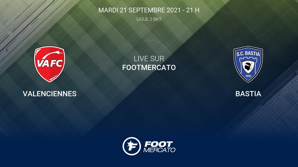 Live Valenciennes - Bastia (1-0) la 9e journée de Ligue 2 BKT 2021/2022 21/9