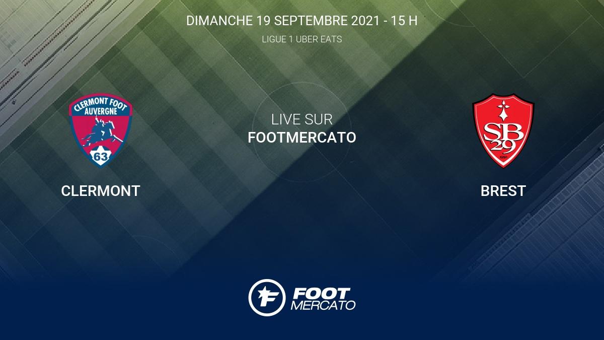 Live Clermont - Brest (0-0) la 6e journée de Ligue 1 Uber Eats 2021/2022 19/9