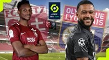 FC Metz - Olympique Lyonnais : les compositions sont là
