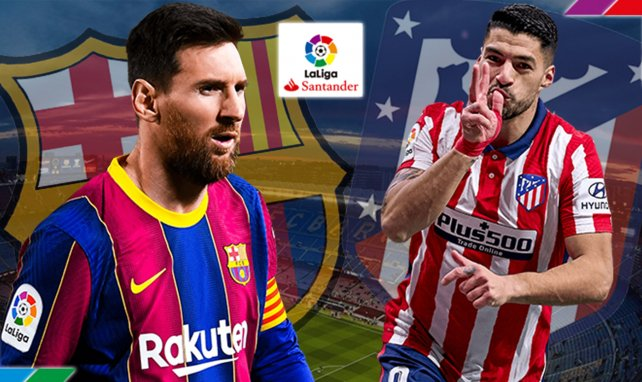 FC Barcelone - Atlético de Madrid : les compositions probables